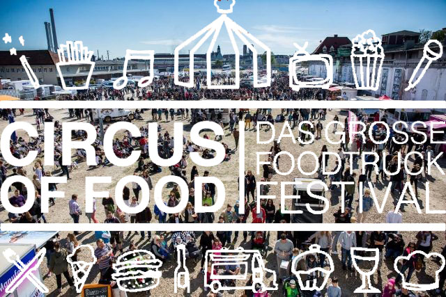Circus of Food <br> München 2015